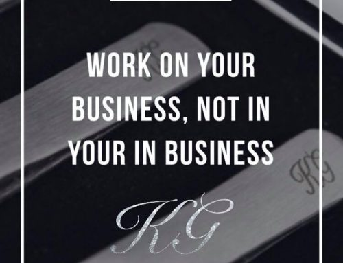 Working ON your business, not IN your business